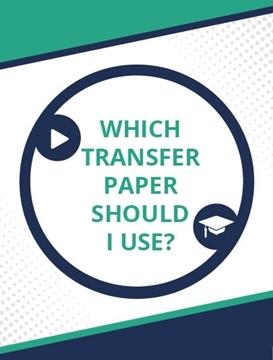 Transfer Paper Comparison